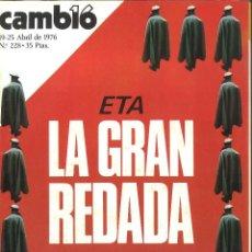 Coleccionismo de Revista Cambio 16: CAMBIO 16. ABRIL 1976. ETA. LA GRAN REDADA. Lote 52841556