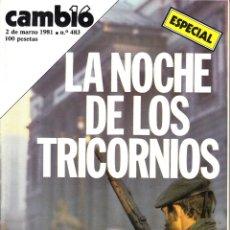 Coleccionismo de Revista Cambio 16: CAMBIO 16. 2 DE MARZO 1981. ESPECIAL. LA NOCHE DE LOS TRICORNIOS.. Lote 54249275