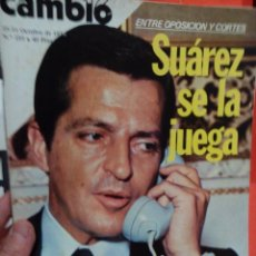 Coleccionismo de Revista Cambio 16: CAMBIO 16 SUAREZ SE LA JUEGA . Lote 54514192