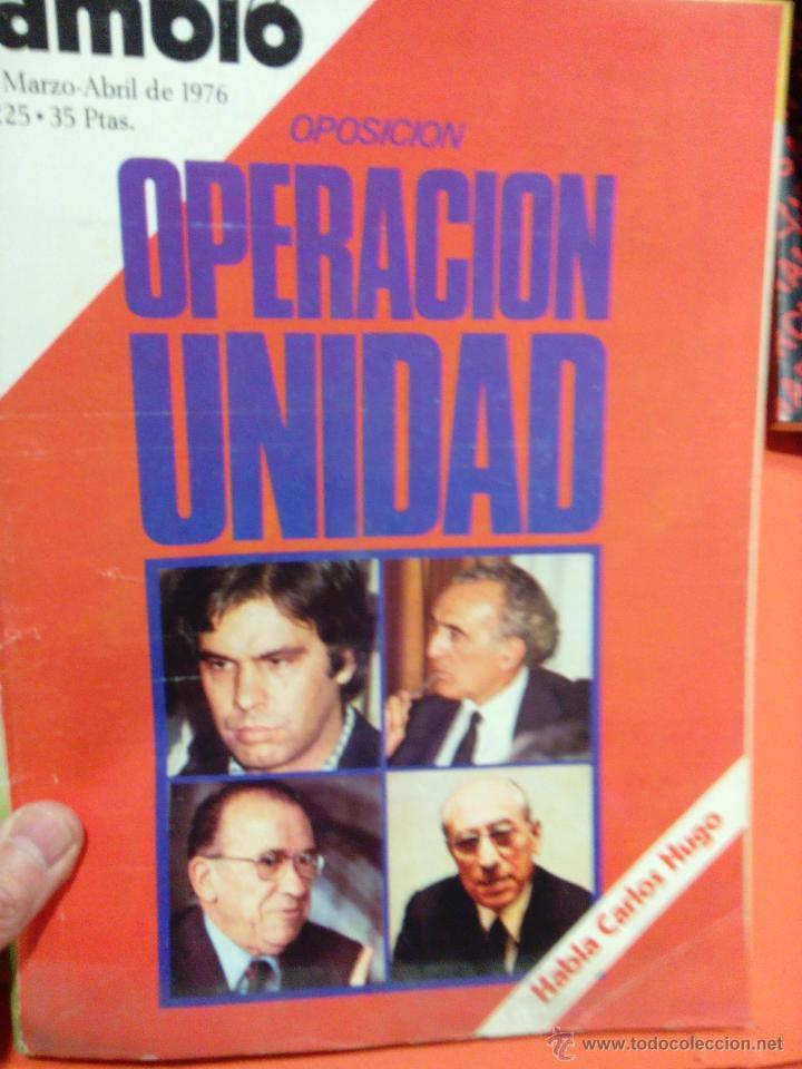 OPERACION UNIDAD CAMBIO 16 (Coleccionismo - Revistas y Periódicos Modernos (a partir de 1.940) - Revista Cambio 16)
