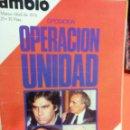 Coleccionismo de Revista Cambio 16: OPERACION UNIDAD CAMBIO 16 . Lote 54514287