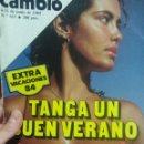 Coleccionismo de Revista Cambio 16: CAMBIO 16 EXTRA VACACIONES VERANO 84 TANGA UN BUEN VERANO . Lote 56460097