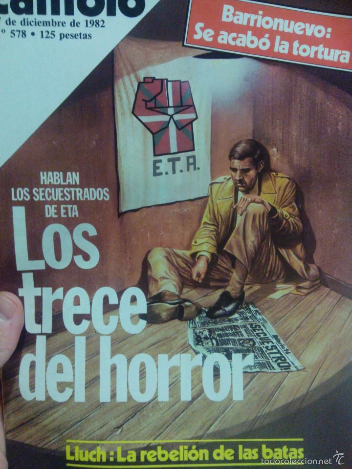 CAMBIO 16 LOS TRECE DEL HORROR HABLAN LOS SECUESTRADOS DE ETA (Coleccionismo - Revistas y Periódicos Modernos (a partir de 1.940) - Revista Cambio 16)