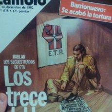 Coleccionismo de Revista Cambio 16: CAMBIO 16 LOS TRECE DEL HORROR HABLAN LOS SECUESTRADOS DE ETA. Lote 56460177