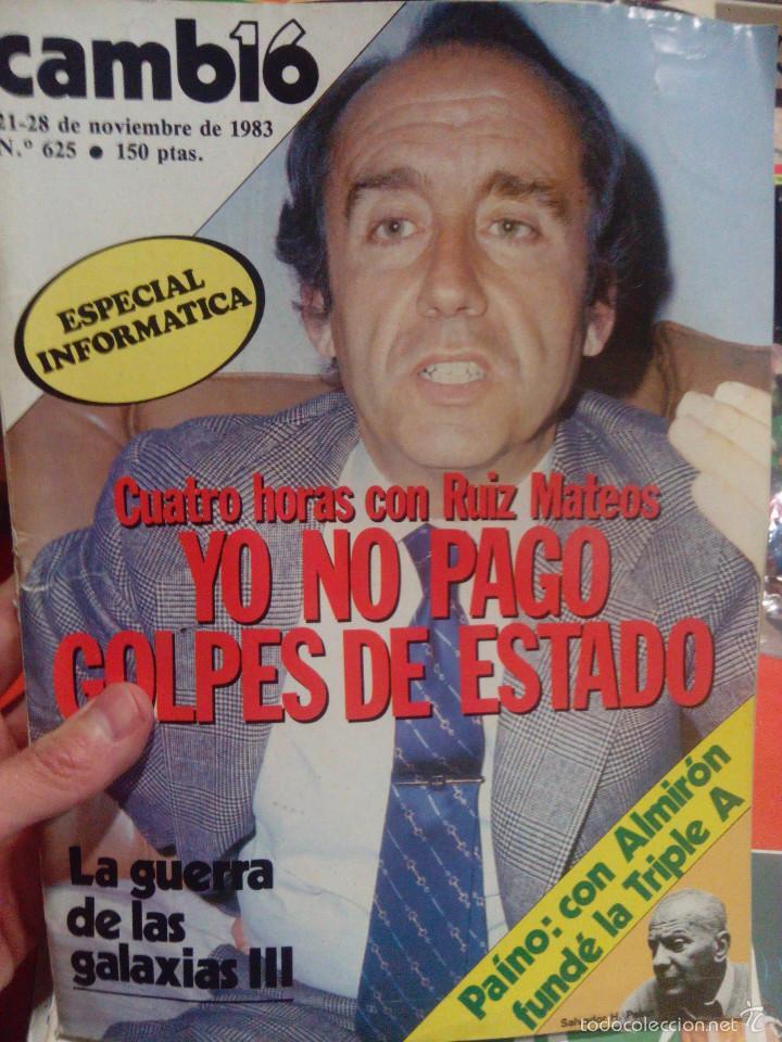 CAMBIO 16 CUATRO HORAS CON RUIZ MATEOS (Coleccionismo - Revistas y Periódicos Modernos (a partir de 1.940) - Revista Cambio 16)