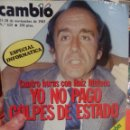 Coleccionismo de Revista Cambio 16: CAMBIO 16 CUATRO HORAS CON RUIZ MATEOS . Lote 56460478