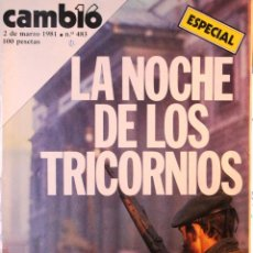 Coleccionismo de Revista Cambio 16: REVISTA CAMBIO16, ESPECIAL *LA NOCHE DE LOS TRICORNIOS* -2 DE MARZO DE 1981-.. Lote 56808704