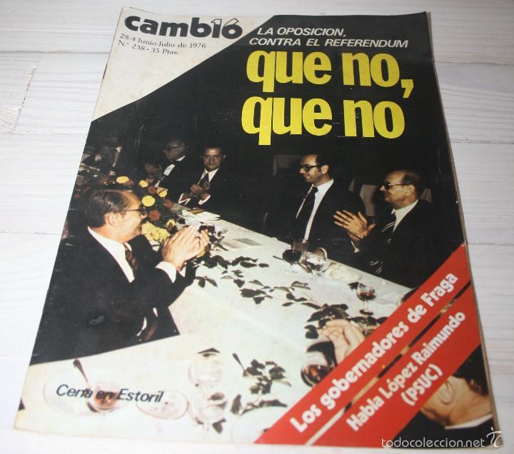 CAMBIO 16 QUE NO, QUE NO. Nº 238 - TRANSICIÓN DEMOCRACIA (Coleccionismo - Revistas y Periódicos Modernos (a partir de 1.940) - Revista Cambio 16)