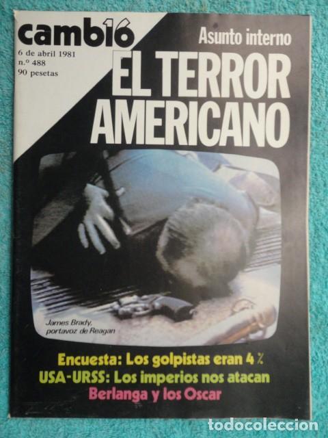 REVISTA CAMBIO 16 ,Nº 488 ,AÑO 1.981 - TERROR EN USA -LIQUIDAR A ETA -MADRID COGE LA BATUTA (Coleccionismo - Revistas y Periódicos Modernos (a partir de 1.940) - Revista Cambio 16)