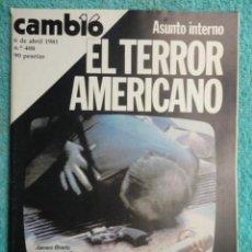 Coleccionismo de Revista Cambio 16: REVISTA CAMBIO 16 ,Nº 488 ,AÑO 1.981 - TERROR EN USA -LIQUIDAR A ETA -MADRID COGE LA BATUTA. Lote 70739197