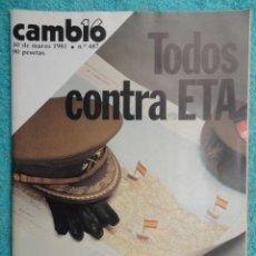 Coleccionismo de Revista Cambio 16: REVISTA CAMBIO 16 ,Nº 487 AÑO 1981 - LOS DUROS DE ETA -EL KGB ATACA CANARIAS -EL PODER DE LA RADIO. Lote 70890897