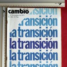 Coleccionismo de Revista Cambio 16: REVISTA CAMBIO 16 -- 17/23 NOVIEMBRE 1975 -- Nº 206 LA TRANSICION. Lote 76388303