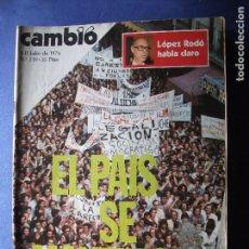 Coleccionismo de Revista Cambio 16: CAMBIO 16, NUM 239, JULIO 1976: EL PAIS SE MANIFIESTA PEPETO. Lote 85469108