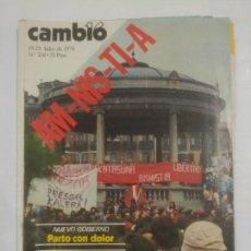 Coleccionismo de Revista Cambio 16: REVISTA CAMBIO 16. Nº 241. 19 - 25 JULIO 1976. AMNISTIA MANIFESTACION DE PAMPLONA. TDKR39. Lote 91255975