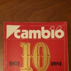 Coleccionismo de Revista Cambio 16: CAMBIO 16 DÉCIMO ANIVERSARIO. Lote 92237940