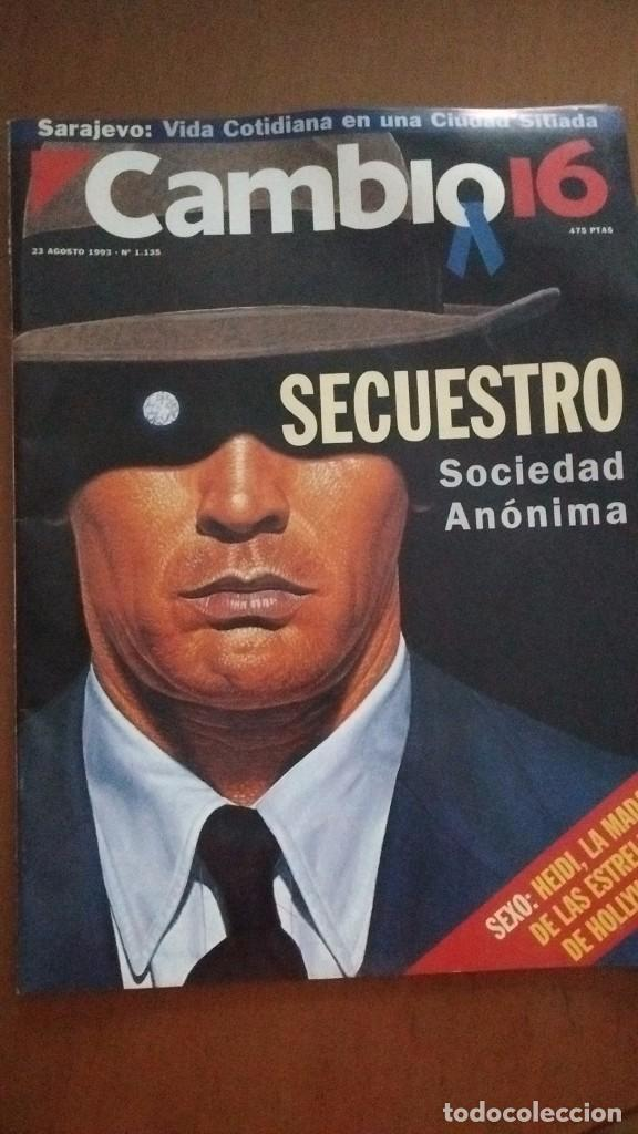 CAMBIO 16. SECUESTRO SA. N.1135 23 AGOSTO 1993 (Coleccionismo - Revistas y Periódicos Modernos (a partir de 1.940) - Revista Cambio 16)