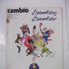 Coleccionismo de Revista Cambio 16: REVISTA CAMBIO 16. Nº 216. 26 ENERO 1 FEBRERO DE 1976. BUNKER BUNKER TDKR40. Lote 96605379