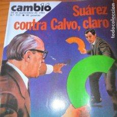 Coleccionismo de Revista Cambio 16: CAMBIO 16 Nº 513 DE 1981- SUAREZ CONTRA CALVO CARCEL ESPAÑOLA, PEPE ISBERT, JULIO IGLESIAS, MARADONA. Lote 100921103