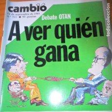 Coleccionismo de Revista Cambio 16: CAMBIO 16 Nº 511 DE 1981- OTAN, ETA, CAJA POSTAL, LOS KRAKERS, HELMUT BERGER, CURRO ROMERO, Y ++++. Lote 100925647
