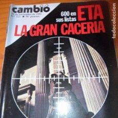 Coleccionismo de Revista Cambio 16: CAMBIO 16 Nº 521 DE 1981- ETA, OTAN, PCE, SEGOVIA, TABLAS D EBLA, CIFESA, RAMONCIN, DANIEL BARENBOIM. Lote 100979795