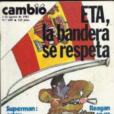 Coleccionismo de Revista Cambio 16: CAMBIO 16. - 1983. ETA LA BANDERA SE RESPETA... Lote 105107327