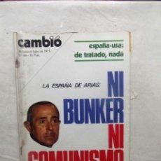 Coleccionismo de Revista Cambio 16: REVISTA CAMBIO16 - LA ESPAÑA DE ARIAS : NI BUNKER NI COMUNISMO 30 DE JUNIO - 6 DE JUL DE 1975 Nº 186. Lote 112543599