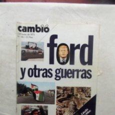 Coleccionismo de Revista Cambio 16: REVISTA CAMBIO16 - FORD Y OTRAS GUERRAS 2 - 8 DE JUNIO DE 1975 Nº 182. Lote 112544299