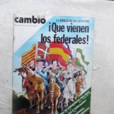 Coleccionismo de Revista Cambio 16: REVISTA CAMBIO16 - LA BATALLA DE LOS ESTATUTOS ¡ QUE VIENEN LOS FEDERALES ! 8 DE JULIO DE 1979 Nº396. Lote 112545383