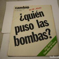 Coleccionismo de Revista Cambio 16: REVISTA CAMBIO 16-Nº242 JULIO 197618 D3 JULIO-¿QUIEN PUSO LAS BOMBAS. Lote 113314675