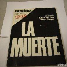 Coleccionismo de Revista Cambio 16: CAMBIO ´16 : LA MUERTE . ESPECIAL MUERTE DE FRANCO , NOVIEMBRE 1975. Lote 113566759