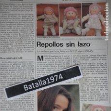 Collezionismo di Rivista Cambio 16: REPORTAJE MUÑECAS REPOLLO LLEGAN A ESPAÑA - AÑO 1984. Lote 116874827