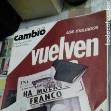 Coleccionismo de Revista Cambio 16: LOS EXILIADOS VUELVEN.CAMBIO 16.1976. Lote 117302200
