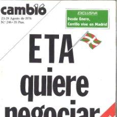 Coleccionismo de Revista Cambio 16: CAMBIO 16. AGOSTO 1976. 246. ETA QUIERE NEGOCIAR. Lote 120071899