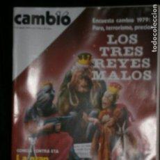 Coleccionismo de Revista Cambio 16: F1 CAMBIO 16 Nº 370 AÑO 1979 LOS TRES REYES MALOS PRECIOS, PARO, TERRORISMO. Lote 123417023
