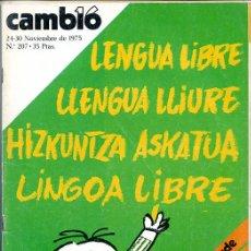 Coleccionismo de Revista Cambio 16: CAMBIO 16. 24-30 NOVIEMBRE 1975. 130 PÁGINAS. LENGUA LIBRE. Lote 132576510