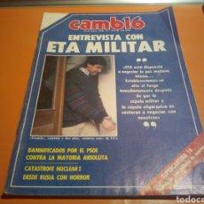 Coleccionismo de Revista Cambio 16: REVISTA CAMBIO 16, ENTREVISTA CON ETA MILITAR, N°754, MAYO 1986. Lote 134071027
