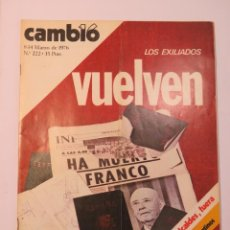 Coleccionismo de Revista Cambio 16: VUELVEN LOS EXILIADOS. MARZO 1976 Nº 222. Lote 134211102