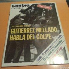Coleccionismo de Revista Cambio 16: REVISTA CAMBIO 16, GUTIÉRREZ MELLADO HABLA DEL GOLPE, N ° 586, FEBRERO 1983. Lote 136791325