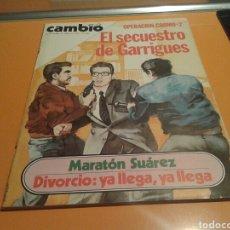 Coleccionismo de Revista Cambio 16: REVISTA CAMBIO 16, EL SECUESTRO DE GARRIGUES, N ° 462, OCTUBRE 1980.. Lote 136796356
