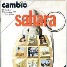 Coleccionismo de Revista Cambio 16: CAMBIO 16. 27 OCTUBRE - 2 NOVIEMBRE 1975 Nº 203. 98 PP. 'SAHARA'. 'LA ENFERMEDAD DE FRANCO'. Lote 137743154