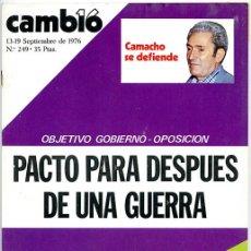 Collectionnisme de Magazine Cambio 16: CAMBIO 16. 13-19 SEPTIEMBRE 1976 Nº 249. 66 PP. 'CAMACHO SE DEFIENDE'. Lote 137755914