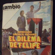 Coleccionismo de Revista Cambio 16: CAMBIO 16 Nº 723 - EL DILEMA DE FELIPE ,LA PESADILLA DE SOLCHAGA , HOTEM MOMBAR - AÑO 1985. Lote 139509818