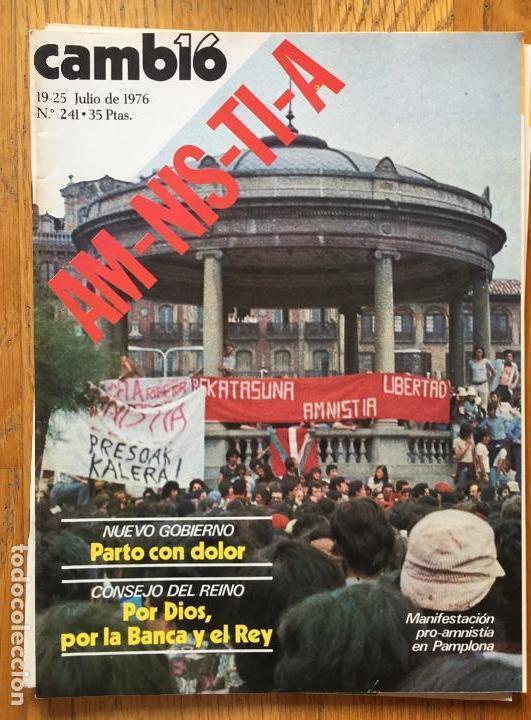 REVISTA CAMBIO 16, 19-25 JULIO DE 1976 NUMERO 241 (Coleccionismo - Revistas y Periódicos Modernos (a partir de 1.940) - Revista Cambio 16)