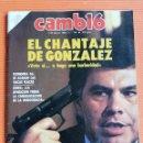 Coleccionismo de Revista Cambio 16: REVISTA CAMB16. Nº 744. EL CHANTAJE DE GONZÁLEZ. VOTE SÍ O HAGO UNA BARBARIDAD. 1986. Lote 142565822