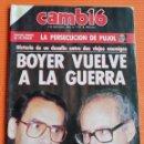 Coleccionismo de Revista Cambio 16: REVISTA CAMB16. Nº 770. BOYER VUELVE A LA GUERRA./LA PERSECUCIÓN DE PUJOL. 1986. Lote 142566022