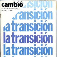 Colecionismo da Revista Cambio 16: CAMBIO 16. 17-23 NOVIEMBRE 1975. Nº 206. 130 PÁGINAS. 'LA TRANSICIÓN'. Lote 142896046