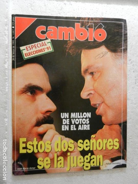 CAMBIO 16 REVISTA Nº 1017 - MAYO 1991 - ESPECIAL ELECCIONES 91 - UN MILLÓN DE VOTOS EN EL AIRE (Coleccionismo - Revistas y Periódicos Modernos (a partir de 1.940) - Revista Cambio 16)