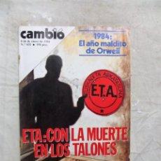 Coleccionismo de Revista Cambio 16: REVISTA CAMBIO 16 - ETA: CON LA MUERTE EN LOS TALONES Nº 632 / 9 - 16 DE ENERO DE 1984. Lote 143439978
