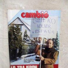 Coleccionismo de Revista Cambio 16: REVISTA CAMBIO 16 - JOSE MARIA RUIZ MATEOS LO TRAJERON Nº 732 / 9 DE DICIEMBRE DE 1985. Lote 143450346