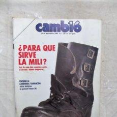 Coleccionismo de Revista Cambio 16: REVISTA CAMBIO 16 -¿ PARA QUE SIRVE LA MILI ? Nº 729 / 18 DE NOVIEMBRE DE 1985. Lote 143477910